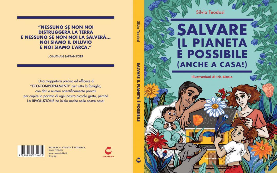 Intervista a Silvia Teodosi e Iris Biasio per Salvare il pianeta è possibile (anche a casa!)